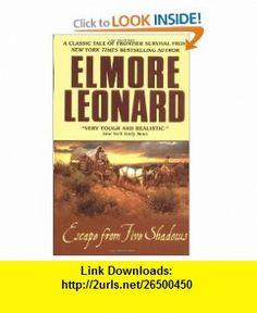 Escape from Five Shadows (9780060013486) Elmore Leonard , ISBN-10: 0060013486  , ISBN-13: 978-0060013486 ,  , tutorials , pdf , ebook , torrent , downloads , rapidshare , filesonic , hotfile , megaupload , fileserve