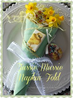 Easter Table Inspiration~ Tussie Mussie Napkins   Home is Where the Boat Is