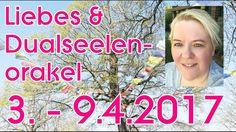 Liebes & Dualseelen ORAKEL 3. - 9.4.2017 | Claudia Luka