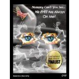 Mommy Can't You See... His EYES Are Always On Me! (Kindle Edition)By Carol Fetter