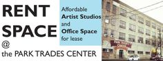Join our community!! Rent an artist studio or office space at the Park Trades Center - http://www.parktradescenter.com/rent-space/
