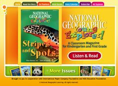 National Geographic Young Explorers = National Geographic Young Explorers is a magazine designed specifically for kindergarten and first grade students.  Children can listen to the magazine being read to them as they follow along with the highlighted text.  It is a great way to bring interesting non-fiction stories into reading center time.