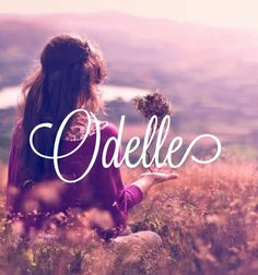 Odelle - beautiful & unique baby girl name!