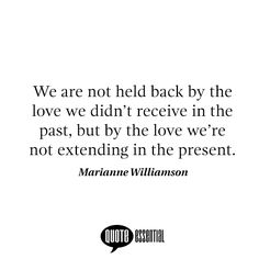 #quotes #quotestoliveby #quotesoftheday #quotesaboutlife #quotesandsayings #quotesdaily #quotespage #MarianneWilliamson
