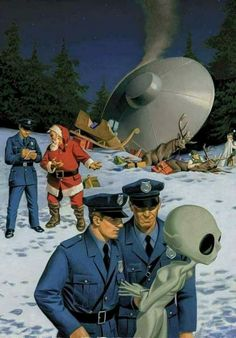 "danismm: ""latest ufo sightings: best wishes "" .when Santa gets t-boned by a drunk alien. Nobody believes the police report which, lets be honest, is their own fault at this point. Christmas Ad, Christmas Humor, Christmas Presents, Science Fiction, Psy Art, Sci Fi Tv, Sci Fy, Aliens And Ufos, Flying Saucer"