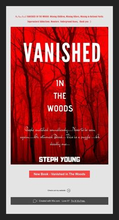 New Book - Vanished in The Woods Unexplained Disappearances, Unexplained Mysteries, Ghost Photos, Missing Child, New Books, Supernatural, National Parks, Children, Monsters