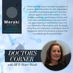Doctor's Corner I think that I will have to educate my patients on a more active intervention for skin regeneration. I loved the physiological approach and have already applied some of the wisdom in my practice yesterday - performing a full face and neck meso without putting in too much HA in any place, bearing in mind that too much HA can activate the inflammatory cycle. So deeply comforting and satisfying to understand more of the science behind the products to ensure that my patients get… Meraki, Full Face, Corner, Mindfulness, How To Apply, Wisdom, Science, Education, Learning