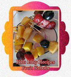 Kids Easy Recipes: Fruit Kabobs