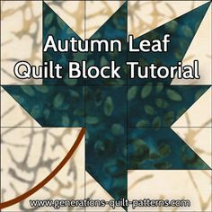 Autumn Leaf quilt block tutorial. Instruction and pattern in three sizes. Good…
