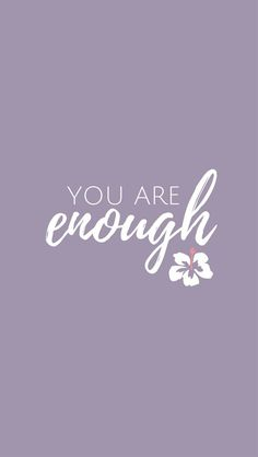 New Top 10 Beautiful Inspirational Quotes Wallpaper for iPhone XS Max – Wallapapers for iPhone You Are Enough Quote, Enough Is Enough Quotes, Happy Quotes, Positive Quotes, Me Quotes, Qoutes, Inspirational Quotes Wallpapers, Motivational Quotes, Lettering