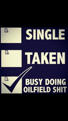 Looking for oilfield jobs? We're your one stop spot for oilfield jobs, oilfield news, oilfield learning and more. Oilfield Quotes, Oilfield Humor, Oilfield Trash, Oilfield Wife, Job Memes, Petroleum Engineering, Oil Platform, Job Employment, Drilling Rig