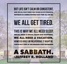 Jeffrey R. Holland #sabbath #lds