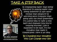 TAKE A STEP BACK - Dr .Neal Houston,Sociologist (Behavioral Health Specialist) - www.drnealhouston.com