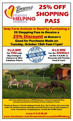 Promotional flyer for Boscov's Friends Helping Friends Day on Tuesday, October 18th. All proceeds benefit the Farm Animal Rescue of Mifflinburg (PA). For more information, visit www.F-A-R-M.US or https://www.facebook.com/farmanimalrescueofmifflinburg.