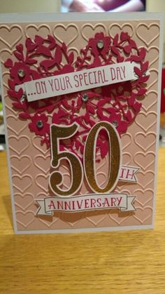 Stampin Up Number of Years and Bloomin Heart Die.