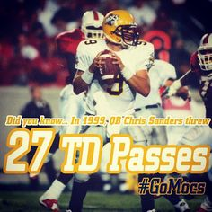 8/2/13 - 27 days until kickoff! Did you know... In the 1999 season, Chris Sanders threw 27 touchdown passes. #gomocs