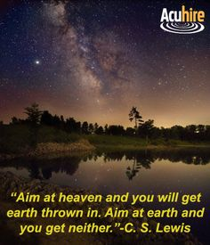 Earth view of Milky Way Galaxy with C.S. Lewis quote.