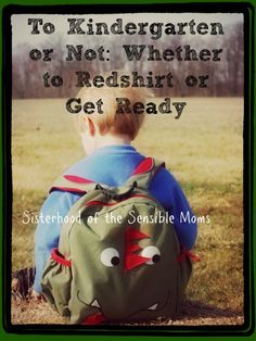 Kindergarten Redshirting: Is it Right for Your Family? | Parenting | Sisterhood of the Sensible Moms
