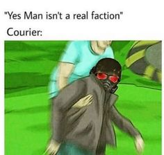 """""""Yes Man isn't a real faction"""" Courier: - iFunny :) Fallout Funny, Fallout Art, Fallout New Vegas, Yes Man Fallout, Fallout Quotes, Logic Memes, Dark Humour Memes, Gamer Humor, Gaming Memes"""
