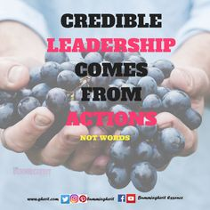 Credible leadership comes from actions not words