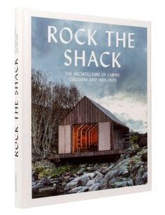 Rock the Shack: The Architecture of Cabins, Cocoons and Hide-Outs by S. Ehmann,http://www.amazon.com/dp/3899554663/ref=cm_sw_r_pi_dp_QJoLsb1Q12DPN915