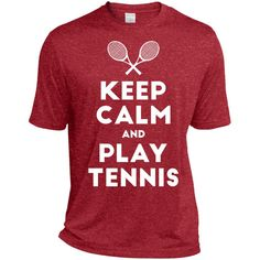 Keep Calm and Play Tennis T-Shirt-01 ST360 Sport-Tek Heather Dri-Fit Moisture-Wicking T-Shirt