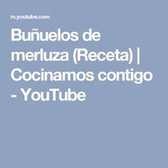 Buñuelos de merluza (Receta) | Cocinamos contigo - YouTube