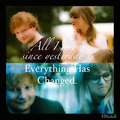 Everything Has Changed(feat. Ed Sheeran)// RED // Taylor Swift
