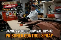 Hyneman zombie survival tips.