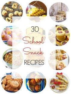 30 School Snack Recipes Round Up: Easy, quick, delicious & healthy snack recipes - Ioanna's Notebook
