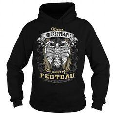 Cool FECTEAU FECTEAUBIRTHDAY FECTEAUYEAR FECTEAUHOODIE FECTEAUNAME FECTEAUHOODIES  TSHIRT FOR YOU T shirts