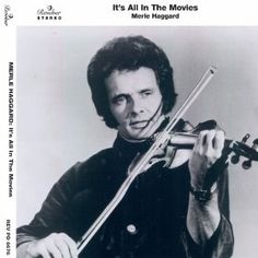 Folk singer and fiddler Merle Haggard in Country Music Stars, Top 100 Country Songs, Classic Country Artists, Country Music Artists, Country Singers, Bonnie Owens, Merle Haggard Songs, Bae, Blues Music