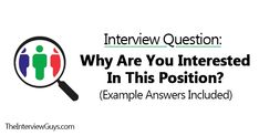 Why Are You Interested in This Position? (Example Answers Included)