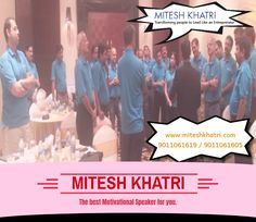 Are you looking for someone who could motivate you to achieve the heights of success? Mitesh Khatri is the man, who can boost your morale and instill positive thought within you. His inspiring speech and effective messages can bring a huge difference to your approach and attitude to do better in your career.