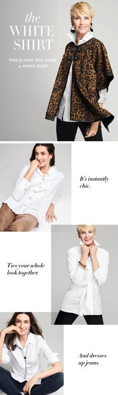 2e2298ec037 This is how you work a white shirt. Chicos Fashion