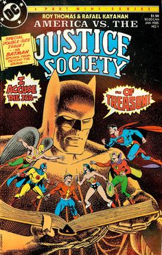 America vs. the Justice Society #1 (1985). Art by Jerry Ordway.