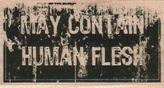 quote stamp May contain human flesh  wood by pinkflamingo61, $7.75 zombies dead
