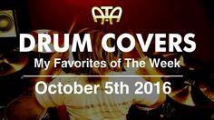 /ATA\ My Favorite Drum Covers This Week According To Adam (10-5-16)