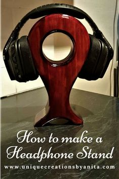 Headphone Stand – Unique Creations By Anita