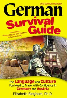 German Survival Guide: The Language and Culture You Need to Travel with Confidence in Germany and Austria Basic Grammar, German Grammar, Grammar And Vocabulary, Cities In Germany, Germany Travel, Travel Europe, Language Study, Survival Guide, Vacation Trips