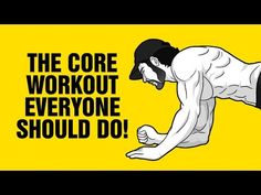 The CORE Workout Everyone Should Do Once Per Week - 4 Best Core Exercises - YouTube