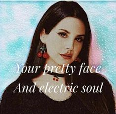 Young and beautiful // lana del rey