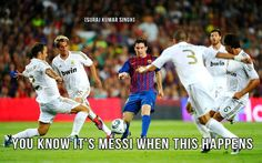 You know its Messi when it happens !!!