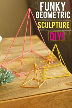 Geometric Sculpture DIY