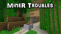 Treasure Island episode 3: Miner Troubles