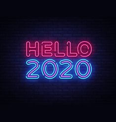 2020 hello neon sign happy new year neon vector New Year Wishes Images, New Year Pictures, Happy New Year Images, Happy Birthday Images, Happy New Year Design, New Year Anime, New Year Gif, New Year New Me, Happy New Year 2020