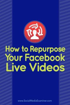 Are you using Facebook Live?  Reusing your Facebook Live video can help improve your impact and visibility.  In this article, youll discover how to download and repurpose your Facebook Live videos on other social media platforms. Via @smexaminer.
