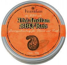 """Feuer & Glas BBQ Rub """"Indian"""" Bbq Rub, Spice Blends, Spicy, Grilling, Hot, Fire, Glass, Spice Mixes, Spice Combinations"""