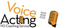 Voice Acting VO Coaching Service