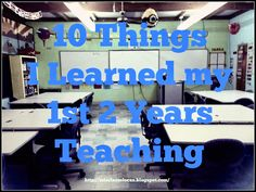 Mis Clases Locas: 10 things I Learned my 2 Years Teaching- I'd recommend preteachers read as well as new teachers! Teacher Blogs, Teacher Hacks, Math Teacher, Teacher Resources, Teacher Stuff, School Teacher, Drama Teacher, Teaching Strategies, Teaching Tips